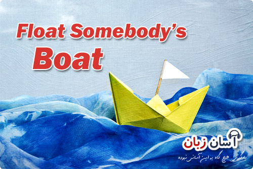 Float Somebody's Boat